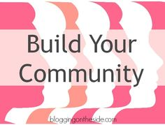 Pin It Having a community atmosphere on your blog and social media is golden for growth! It's imperative that you build a community that shares, talks and interacts with each other. Here are some tips that may help point you in the right direction! 1. Invite comments. At the end of your posts think of … Continue reading →