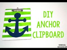 DIY Anchor Clipboard | Sizzix Teen Craft | A Little Craft In Your Day #DIYCrafts #BacktoSchoolCrafts
