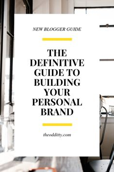 The Definitive Guide o Building Your Personal Brand // The Oddity -- Branding Your Business, Personal Branding, Business Marketing, Business Tips, Online Marketing, Online Business, Personal Logo, Digital Marketing, Building A Personal Brand