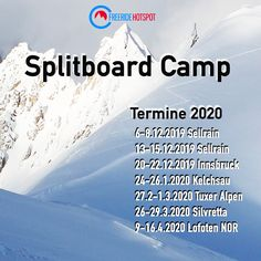 come and join our SPLITBOARD and Skitouring CAMPS Lofoten, Camps, Join, Alps