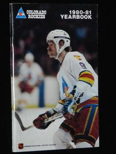 d805735a4 Retro Colorado Rockies 1980-81 Yearbook with Lanny McDonald on the cover