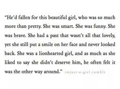 He'd fallen for this beautiful girl, who was so much more than pretty.