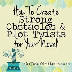 How to Create Strong Obstacles and Plot Twists For Your Novel Creative Writing Tips, Book Writing Tips, Writing Resources, Writing Skills, Writing Ideas, Writing Courses, Writing Workshop, Writing Help, Creative Ideas