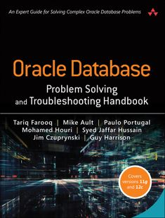 """Read """"Oracle Database Problem Solving and Troubleshooting Handbook"""" by Tariq Farooq available from Rakuten Kobo. An Expert Guide for Solving Complex Oracle Database Problems Oracle Database Problem Solving and Troubleshooting Handb. Science Books, Data Science, Computer Science, Good Books, Books To Read, Reading Books, Oracle Sql, How To Pass Exams, Oracle Database"""