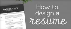 On the Creative Market Blog - How to Design a Resume