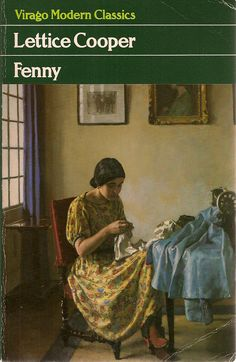 Fenny by Lettice Cooper cover, 'Sewing' by Harold Knight No. English Writers, Vintage Book Covers, Classic Books, New Words, Book Publishing, Modern Classic, Good Books, Knight, Novels