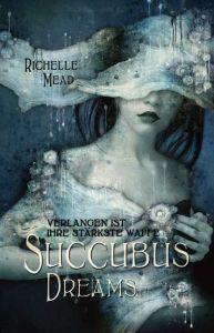 (German ed.) Succubus Dreams (Georgina Kincaid #3)  by Richelle Mead, Alfons Winkelmann