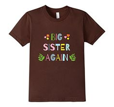 Kids Big Sister Again T-Shirt for Girls 4 Brown Family Girls classic and cute clothing. Fashion print. Rainbow letters. American Apparel t-shirt made of 100 percent fine ring-spun combed cotton, this lightweight fine jersey is exceptionally smooth and tight-knit Stylish birthday gift. Newborn present. T-shirts are fitted, for a looser fit please order a size larger than typical.