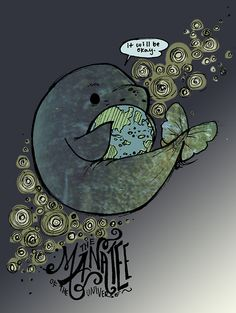 I didn't know there was a manatee of the universe but it's adorable!
