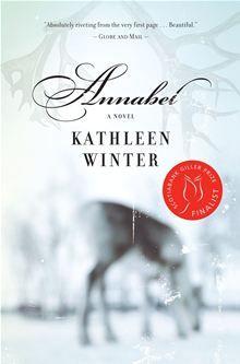 Annabel by Kathleen Winter. Visit the Kobo website to buy this eBook: http://www.kobobooks.com/ebook/Title/book-QgWRHfZiD02THD5pJ81KcQ/page1.html #kobo #ebooks #lgbt