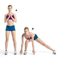 TONE - LATERAL LUNGE    Stand with your feet shoulder-width apart and your hands clasped in front of your chest. Keeping your toes pointed forward and your abs braced, step to your right. Bend your right leg, keeping your left leg straight, and reach your hands to the floor on opposite sides of your right knee. Pause for 2 seconds, then return to start. Repeat with the left leg. That's 1 rep. Do 12.