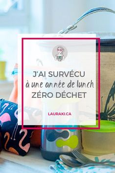Comment j'ai survécu à une année de lunch zéro déchet. J'ai survécu à une année de lunch zéro déchet Zero Waste Home, Boite A Lunch, Reduce Reuse Recycle, Green Girl, Reduce Waste, Natural Parenting, Sustainable Living, Helping People, Natural Skin Care