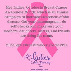 Hey Ladies, October is Breast Cancer Awareness Month, which is an annual campaign to increase awareness of the disease. Get your mammograms, do self-checks and make sure your mothers, daughters, sisters, and friends are doing the same. #TheLept #BreastCancer #LadiesTea Breast Cancer Awareness, Daughters, Mothers, You Got This, Sisters, Campaign, Self, October, Friends