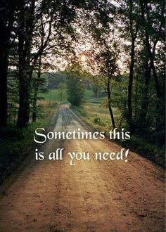 Country roads take me home ... My hubby and I drive country roads all the time......it never gets old