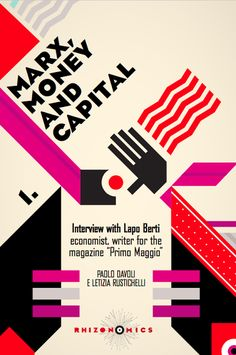 OUT NOW! Marx Money and Capital in the debate that animated the Italian and French Marxist Left at the time of the Anti-Oedipus. An interview with Lapo Berti by Obsolete Capitalism