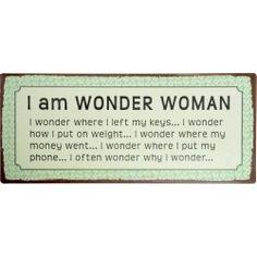 Ib Laursen Metal Sign - I am WONDER WOMAN