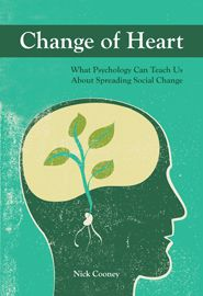 A book that digs into the entanglement of psychology and effective advocacy work.