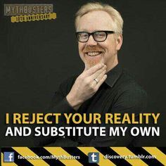 funny mythbusters quotes - Google Search