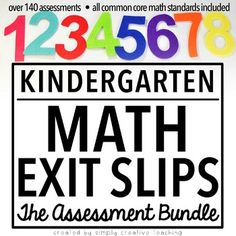 These are kindergarten Common Core Math Assessments for everything including counting