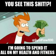 A Shut Up And Take My Money Fry meme. Caption your own images or memes with our Meme Generator. Take My Money, Ways To Save Money, Earn Money, Make Money Online, How To Make Money, Gym Memes, Gym Humor, Workout Humor, Funny Memes