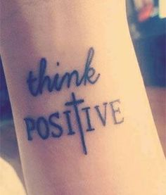 i will always think positive <333
