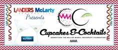 I'm With Miller:   Cupcakes & Cocktails 2015 The Miller McNeil Woodruff Foundation Friday, March 27, 2015  7:00 PM to 11:00 PM (CDT) Fayetteville, AR