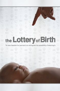 Watch full length The Lottery Of Birth Movie for Free Online.