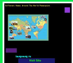 Different Homes Around The World Powerpoint 141954 - The Best Image Search