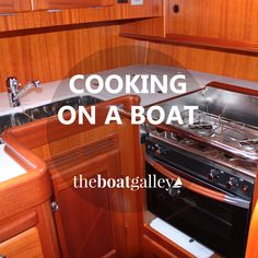 Boat cooking IS different - smaller counters, storage spaces, stoves and refrigerators, limited water and power, plus no grocery store around the corner.
