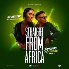 Straight From Africa 🌍 Best Of January 2018 - DJ Nestar by DJ Nestar on SoundCloud January 2018, Dj, Africa, Music, Movie Posters, Musica, Musik, Film Poster, Muziek