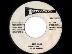 SLIM SMITH - Hip hug (1968 Studio one)