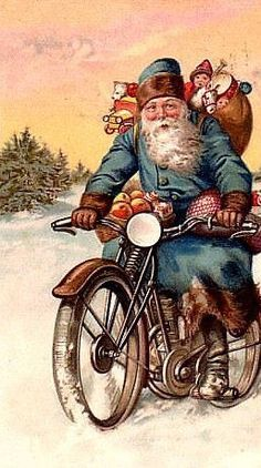 Vintage Christmas Card Santa on a Motorcycle - Christmas Cards French Christmas, Old Fashioned Christmas, Christmas Past, Victorian Christmas, Father Christmas, Retro Christmas, Christmas Greetings, Christmas Postcards, Xmas