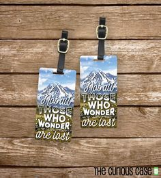 Luggage Tag Set Not All those Who Wander are by CuriousCaseGifts