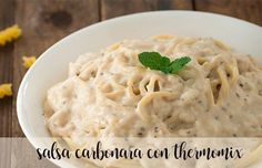 salsa carbonara con thermomix How To Make Dough, Food To Make, Pasta Thermomix, Salsa Carbonara, Fermented Bread, Baby Food Recipes, Healthy Recipes, Baked Penne, Macaroni And Cheese