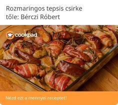 Rozmaringos tepsis csirke Bacon, Food, Essen, Meals, Yemek, Pork Belly, Eten