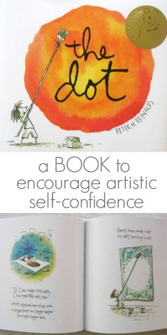 The Dot by Peter Reynolds - A book on encouraging childrens creativity and artistic self confidence