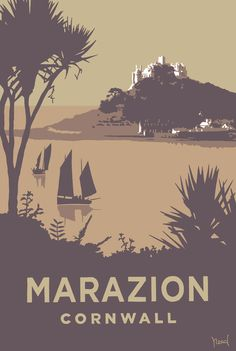 holiday poster Marazion Print at Whistlefish - handpicked contemporary amp; traditional art that is high quality amp; Available online amp; in store Posters Uk, Railway Posters, Art Deco Posters, Illustrations And Posters, Poster Retro, British Travel, Travel Ad, St Michael's Mount, Pub Vintage