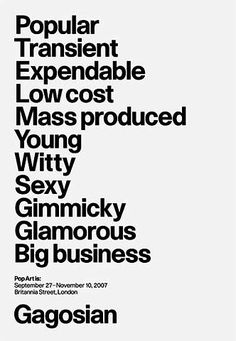 Richard Hamilton's definition of Pop Art. Poster designed by Peter Saville.