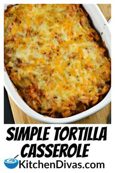 Simple Tortilla Casserole is an easy weeknight meal. Rotisserie chicken, in a flavorful tomato sauce, layered with corn or tortilla chips and cheese! Perfect for any night of the week! Corn Tortilla Casserole, Mexican Chicken Casserole, Tortilla Recipe, Tortilla Chips, Casserole Recipes, Casserole Dishes, Easy Dinner Recipes, Easy Meals, Recipes With Flour Tortillas