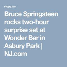 Bruce Springsteen rocks two-hour surprise set at Wonder Bar in Asbury Park |       NJ.com