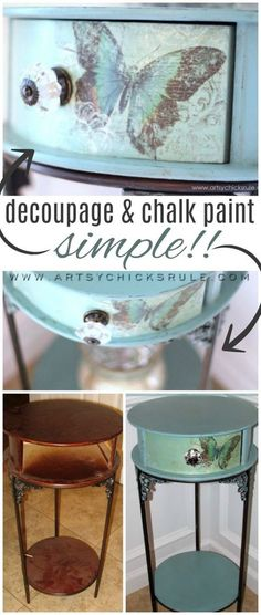 Butterflies, Chalk Paint & a Little Decoupage - Artsy Chicks Rule® Decopage Furniture, Chalk Paint Furniture, Refurbished Furniture, Repurposed Furniture, Shabby Chic Furniture, Furniture Projects, Furniture Makeover, Vintage Furniture, Decopage Wood