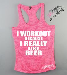 Hey, I found this really awesome Etsy listing at https://www.etsy.com/listing/221172914/i-workout-because-i-really-like-beer