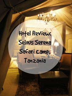Safari in the Selous Game Reserve Traveling Teacher, Serengeti National Park, Tanzania Safari, Camping Blanket, Luxury Camping, Game Reserve, Hotel Reviews, Republic Of The Congo, National Parks