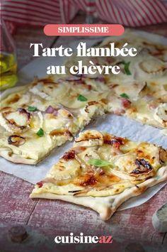 Une recette facile de tarte flambée au chèvre. #recette#cuisine #tarteflambee #chevre #fromage Calzone, Chorizo, Quiche, Cheese, Food, Gourmet, Pizza, French Food, Goat Cheese