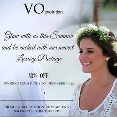 """Discover our new """"LUXURY""""  package !  If you dream to look stunning on your wedding day, you will ! Don't miss out our promotion. More info at: sales@vo-evolution.com #BridalMakeup #BridalHairStyle #RivieraMaya"""