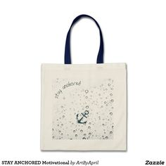 STAY ANCHORED Motivational Budget Tote Bag