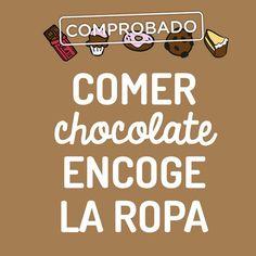 comprobado! comer #chocolate encoge la ropa, pero que rico está!