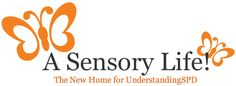 """A Sensory Life  """"Respect a Child's Sensory Differences...It Will Change How You Respond""""  http://asensorylife.com/index.html"""