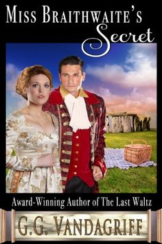 Miss Braithwaite's Secret (Six Rogues and Their Ladies Book 3) by G.G. Vandagriff http://www.amazon.com/dp/B00A6ER8CI/ref=cm_sw_r_pi_dp_Mxr4vb1GKZC4X