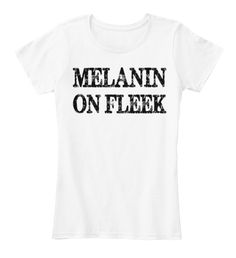 Melanin On Fleek (Ltd. Edition) | Not available in stores. Don't Miss Out.Guaranteed safe checkout: PAYPAL | VISA | MASTERCARD Click BUY IT NOW to order! Black girls rock outfits, natural hairstyles, African American fashion & black girl magic celebration t-shirts. Visit our storefront for different designs HERE. https://teespring.com/melanin-on-fleek1#pid=370&cid=6530&sid=front